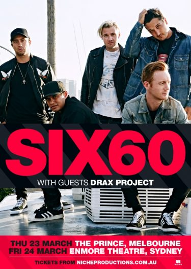 Six60 Niche Productions